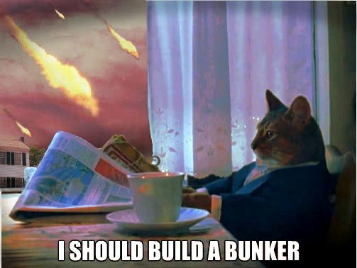 I_Should_Build_A_Bunker_1434924717890